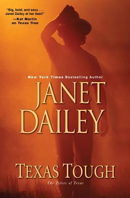 Texas Tough (The Tylers of Texas, #2)  by  Janet Dailey