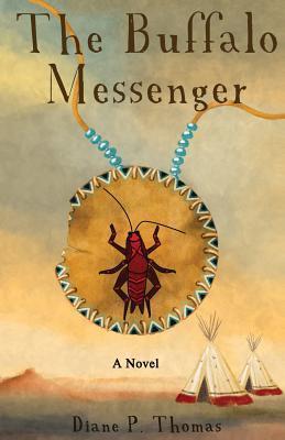 The Buffalo Messenger  by  Diane P. Thomas