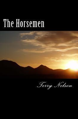 The Horsemen  by  Terry Nelson
