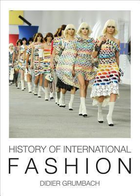 History of International Fashion Didier Grumbach