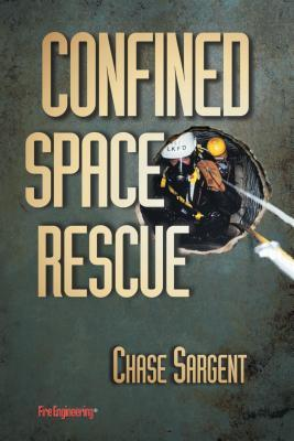 Confined Space Rescue Chase Sargent
