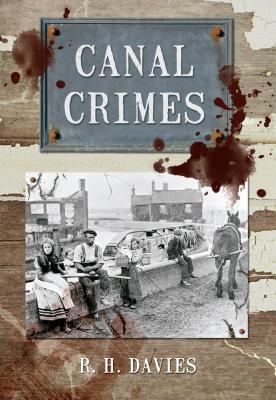Canal Crimes R.H. Davies