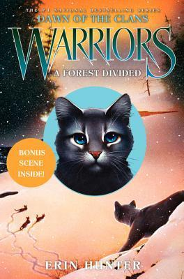 A Forest Divided (Warriors: Dawn of the Clans, #5) Erin Hunter