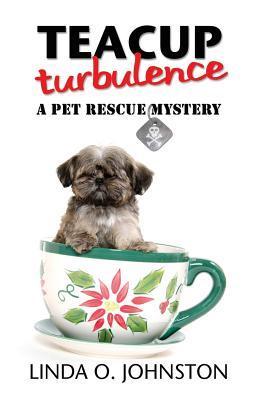 Teacup Turbulence Linda O. Johnston