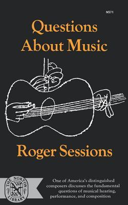 Questions About Music  by  R. Sessions