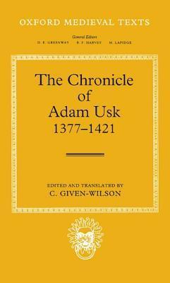 The Chronicle of Adam Usk 1377-1421  by  Adam of Usk