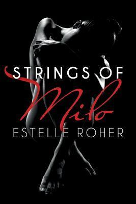 Strings of Milo Estelle Roher