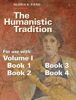 Music Listening CD 1 for the Humanistic Tradition (for Use with Volume I or Books 1-3) Gloria K. Fiero