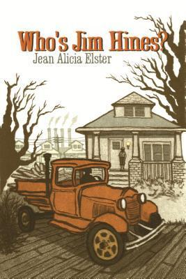 Whos Jim Hines?  by  Jean Alicia Elster
