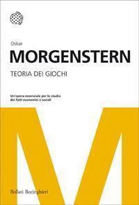 Teoria dei giochi  by  Oskar Morgenstern