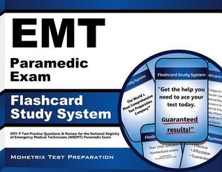 EMT Paramedic Exam Flashcard Study System: EMT-P Test Practice Questions and Review for the National Registry of Emergency Medical Technicians (Nremt) Paramedic Exam  by  EMT-P Exam Secrets Test Prep Team