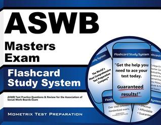 Aswb Masters Exam Flashcard Study System: Aswb Test Practice Questions and Review for the Association of Social Work Boards Exam  by  ASWB Exam Secrets Test Prep Team