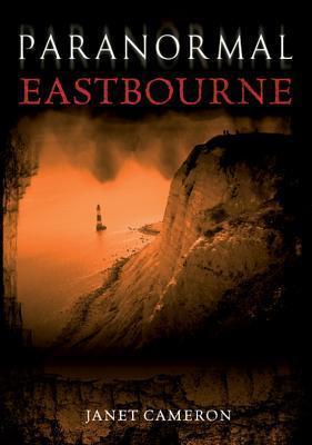 Paranormal Eastbourne Janet Cameron