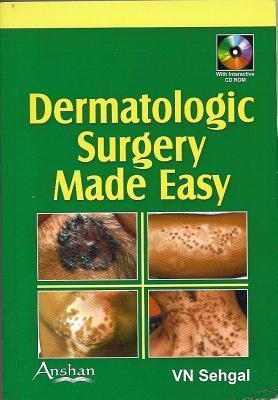 Dermatologic Surgery Made Easy Virendra N. Sehgal