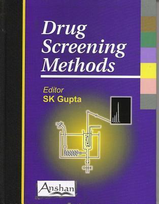Drug Screening Methods  by  S.K. Gupta