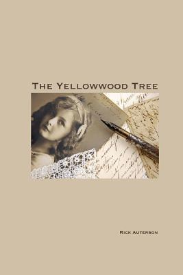 The Yellowwood Tree Rick Auterson