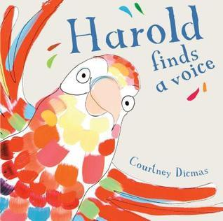 Harold Finds a Voice Courtney Dicmas