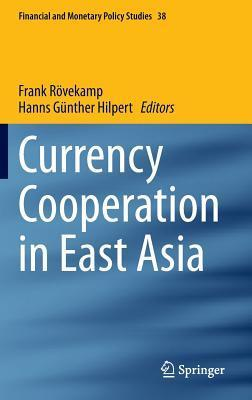 Currency Cooperation in East Asia Frank Rovekamp
