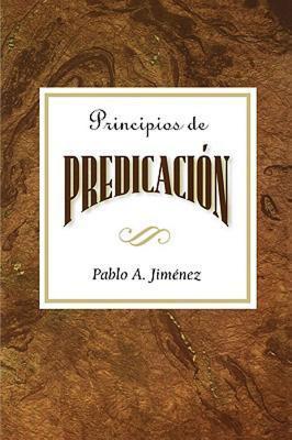 Principios de La Predicacion Aeth: Principles of Preaching Spanish Abingdon Press