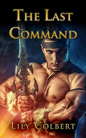 The Last Command (The Unsung Warpath Home Book 1)  by  Lily Colbert