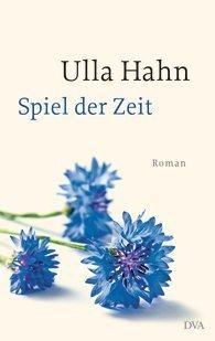 Spiel der Zeit  by  Ulla Hahn