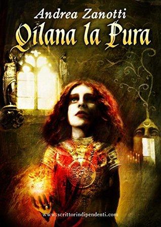 Qilana la Pura - Mondo 2.2  by  Andrea Zanotti
