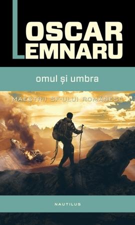 Omul și umbra  by  Oscar Lemnaru