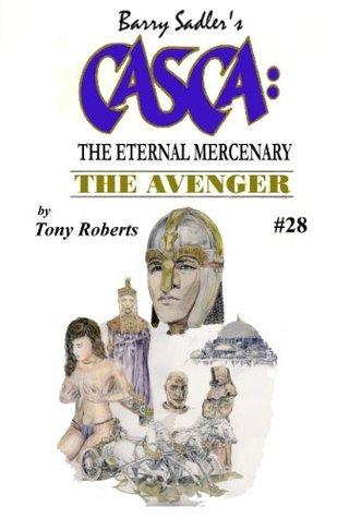 The Avenger (Casca, #28)  by  Tony Roberts
