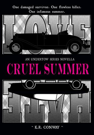 Cruel Summer (Undertow, #0.5) K.R. Conway