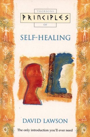 Self-Healing: The only introduction youll ever need  by  David Lawson