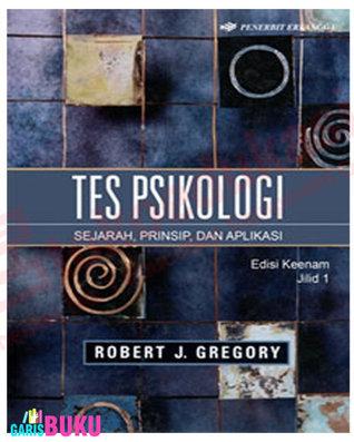 TES PSIKOLOGI - jilid.1  by  Robert J.Gregory