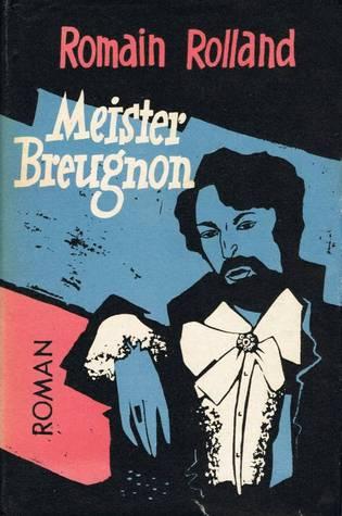 Meister Breugnon Romain Rolland