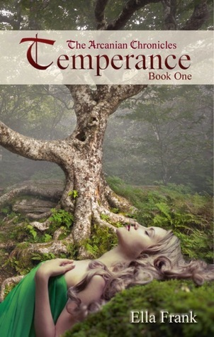 Temperance (The Arcanian Chronicles, #1)  by  Ella Frank