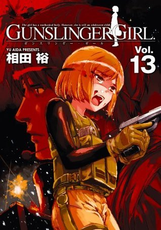 GUNSLINGER GIRL(13) (電撃コミックス)  by  相田 裕