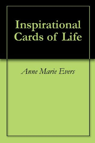 Inspirational Cards of Life Anne Marie Evers