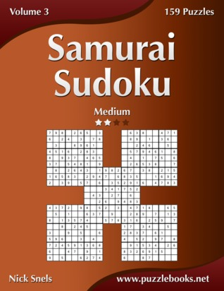 Samurai Sudoku - Medium - Volume 3 - 159 Puzzles Nick Snels