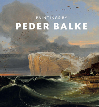 Paintings  by  Peder Balke by Christopher Riopelle