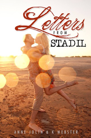 Letters from Stadil  by  Anne Jolin