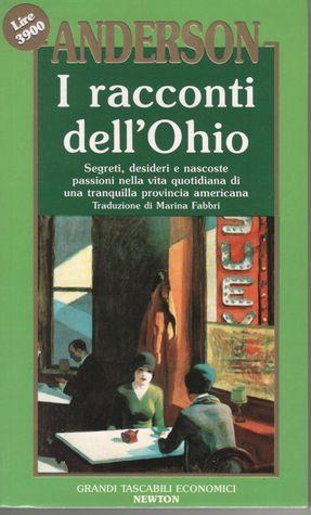 I racconti dellOhio  by  Sherwood Anderson