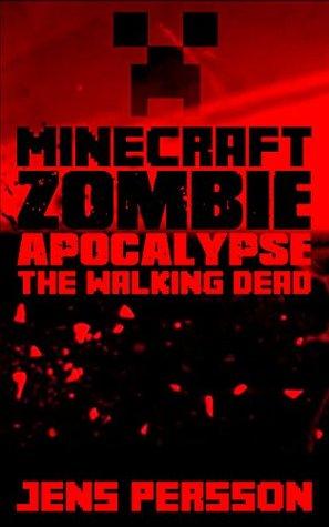 Minecraft Zombie Apocalypse: The Walking Dead Jens Persson