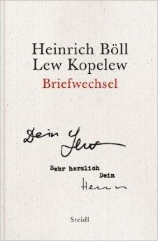 Heinrich Böll - Lew Kopelew. Briefwechsel  by  Heinrich Böll