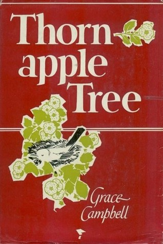 Thorn-Apple Tree Grace Campbell