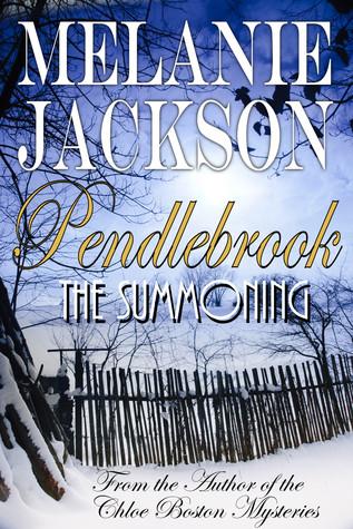 Pendlebrook: The Summoning  by  Melanie Jackson