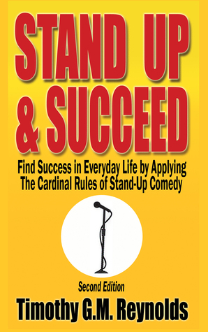 Stand Up & Succeed  by  Tim Reynolds