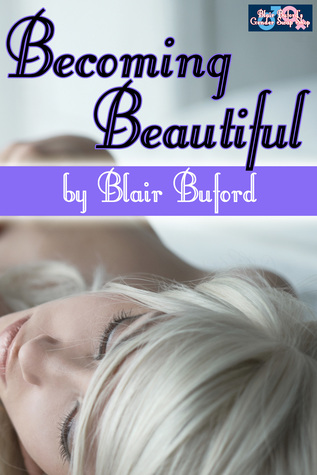 Becoming Beautiful  by  Blair Buford