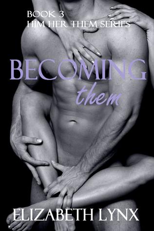 Becoming Them  by  Elizabeth Lynx