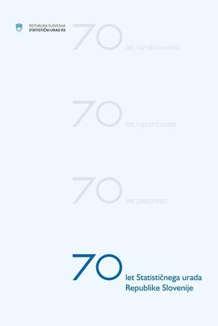 70 let Statističnega urada Republike Slovenije  by  Statistični urad Republike Slovenije