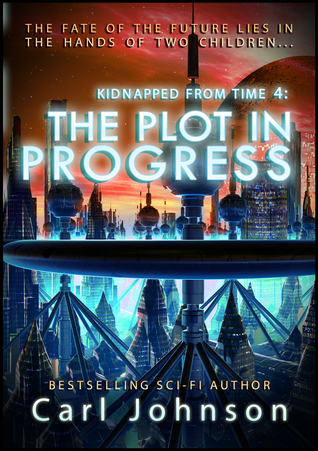 The Plot in Progress  by  Carl Johnson