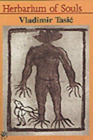 Herbarium of Souls Vladimir Tasić