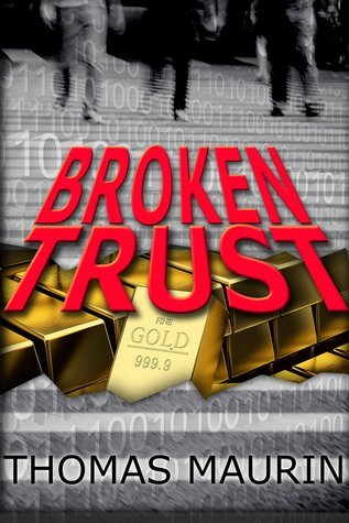 Broken Trust (3 Musketeers, #1)  by  Thomas Maurin